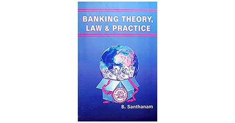 BANKING THEORY LAW AND PRACTICE BY SANTHANAM PDF
