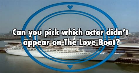 Can you pick which actor didn't appear on 'The Love Boat'?